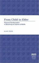From Child to Elder
