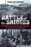The Battle of the Bridges