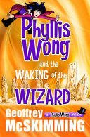 Pdf Phyllis Wong and the Waking of the Wizard