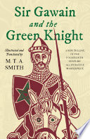 """Sir Gawain and the Green Knight"" by Michael Smith"