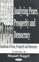 Handbook of Peace, Prosperity, and Democracy