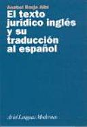 El texto jurídico inglés y su traducción al español