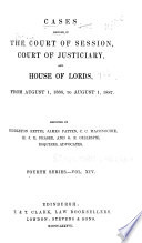 Cases Decided in the Court of Session  Court of Justiciary  and House of Lords