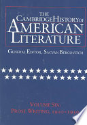 The Cambridge History of American Literature  Volume 6  Prose Writing  1910 1950