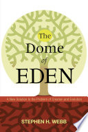 The Dome of Eden