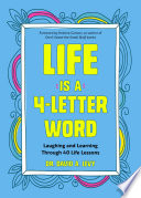 Life Is a 4 Letter Word