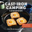 Cast Iron Camping Cookbook