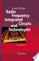 Radio Frequency Integrated Circuits And Technologies