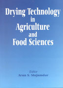 Drying Technology In Agriculture And Food Sciences