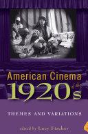 American Cinema of the 1920s