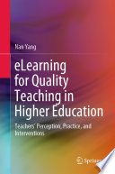eLearning for Quality Teaching in Higher Education