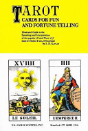 Tarot Cards for Fun and Fortune Telling
