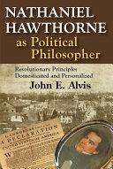 Nathaniel Hawthorne as Political Philosopher [Pdf/ePub] eBook