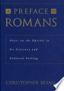 A Preface To Romans