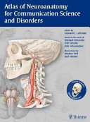 Cover of Atlas of Neuroanatomy for Communication Science and Disorders