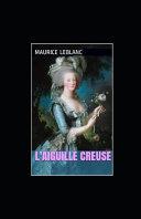 L'Aiguille creuse Maurice Leblanc illustree
