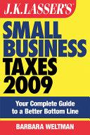 JK Lasser s Small Business Taxes 2009