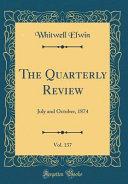 The Quarterly Review Vol 137