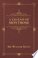 A Legend Of Montrose