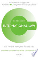 International Law Concentrate  : Law Revision and Study Guide