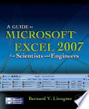 """""""A Guide to Microsoft Excel 2007 for Scientists and Engineers"""" by Bernard Liengme"""