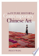 The Future History of Contemporary Chinese Art