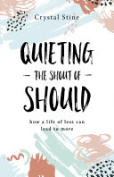 Quieting the Shout of Should Pdf/ePub eBook
