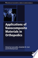 Applications of Nanocomposite Materials in Orthopedics Book