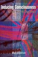 Inducing Consciousness Book