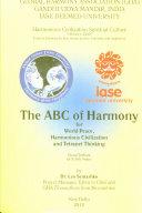 The ABC of Harmony  for World Peace  Harmonious Civilization and Tetranet Thinking  Global Textbook
