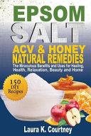 Epsom Salt  Acv and Honey Natural Remedies