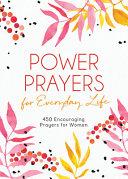 Power Prayers for Everyday Life