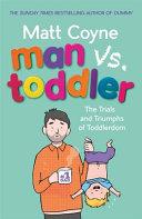 Man vs. Toddler