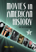 Movies in American History  An Encyclopedia  3 volumes