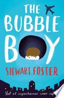 Boy in a Bubble