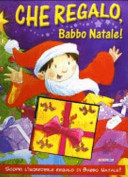 Che regalo, Babbo Natale! Libro pop-up