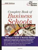 Complete Book of Business Schools 2002 Book