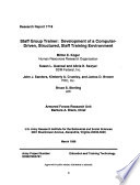 Staff Group Trainer Development Of A Computer Driven Structured Staff Training Environment PDF