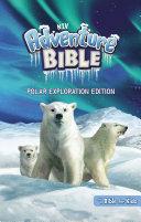 NIV, Adventure Bible, Polar Exploration Edition, Full Color, eBook Pdf/ePub eBook
