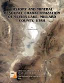 History and Mineral Resource Characterization of Sevier Lake, Millard County, Utah