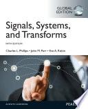 Signals, Systems, & Transforms: International Edition