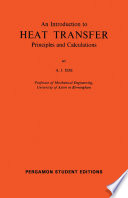 An Introduction to Heat Transfer Principles and Calculations