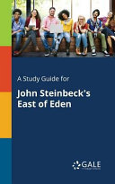 A Study Guide for John Steinbeck s East of Eden