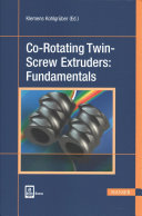 Co Rotating Twin Screw Extruders  Fundamentals