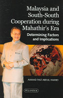 Malaysia and South South Cooperation During Mahathir s Era