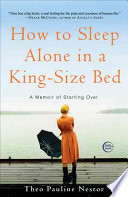 How to Sleep Alone in a King-Size Bed