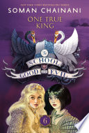 The School for Good and Evil  6  One True King