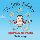 The Little Ladybug Travels to Paris Book PDF