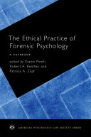 The Ethical Practice of Forensic Psychology