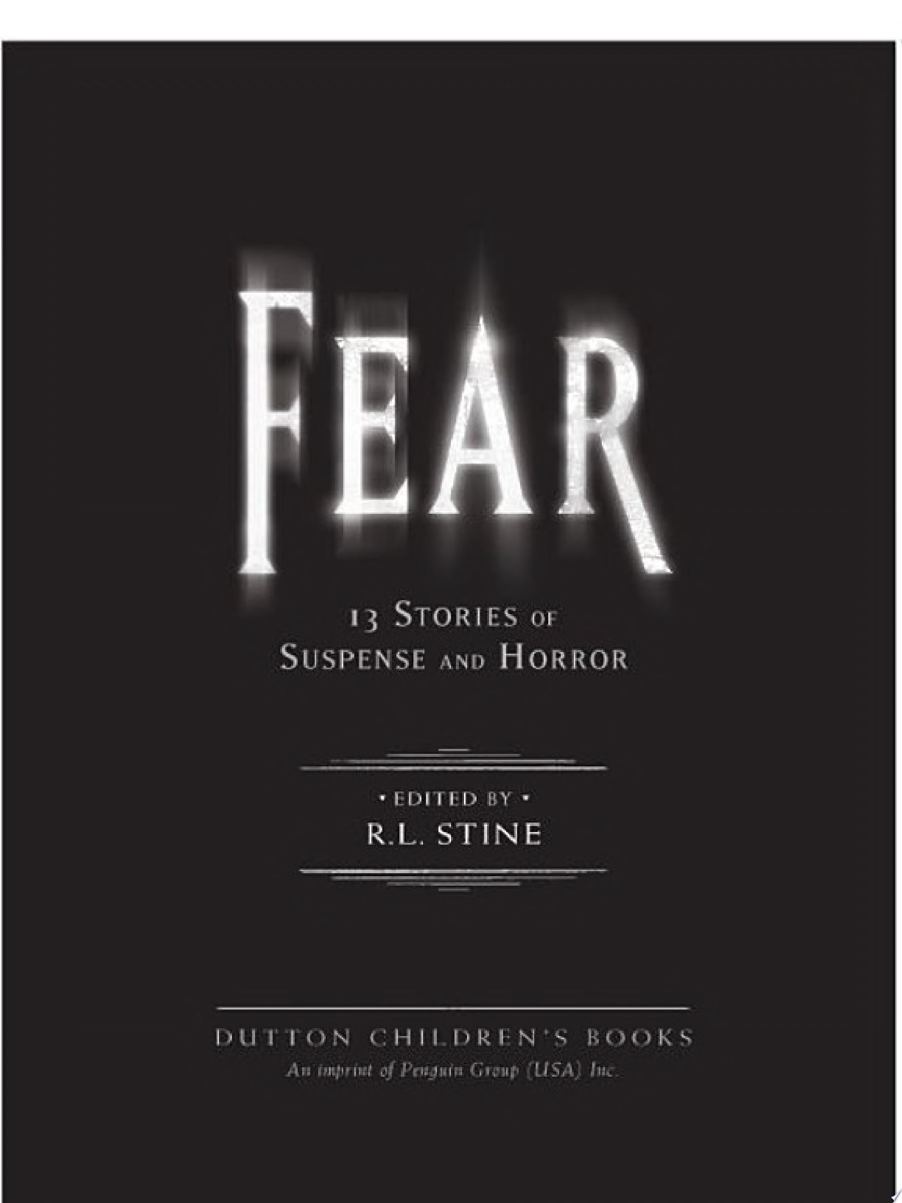 Fear  13 Stories of Suspense and Horror